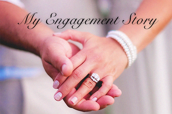 My Engagement Story